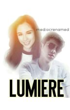 Lumière by mediocrenamehere