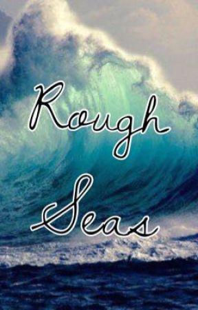 Rough Seas by MissCrazyTown