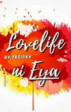 Lovelife Ni Eya (Taglish) by treICKY