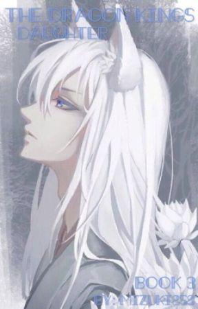 The Dragon Kings Daughter (Book 3) by Mizuki259