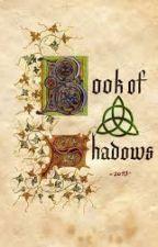 El libro de las sombras by loveyrebel16