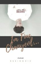 Im Fine Chanyeol...-Chanbaek- by rskingxie