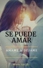 SE PUEDE AMAR by Mian-Jollel