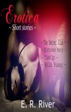 Erotica Novelette by teardropsriver