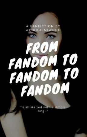 From Fandom to Fandom to Fandom by Weirddemiwood