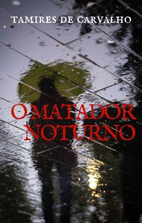 O Matador Noturno [Amostra] by TamiresdeCarvalho6
