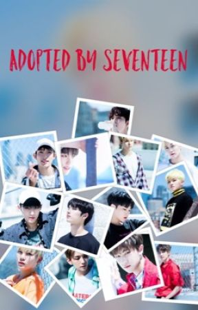 Adopted By Seventeen by seventeen_ff