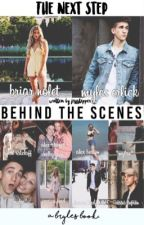 behind the scenes ♡ the next step by writingash