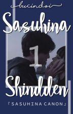 STORY 1 : Sasuhina Shinden [✔] by gon_saurus