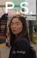 P.S. I love you, Shailene.  by baeshuzy
