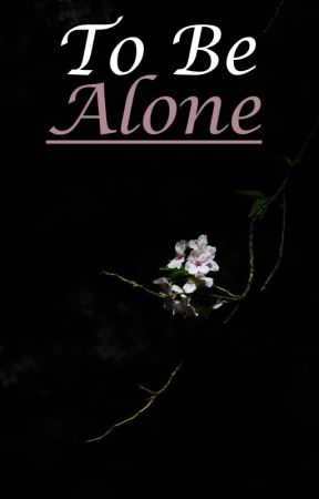 To Be Alone - Wonder The Movie by ShipsNeverSink17