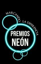 Premios Neón 2017 [CERRADOS]. by PremiosNeon