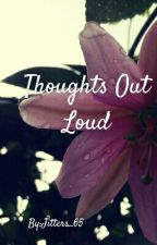 Thoughts Out Loud by Jitters_65