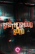 Brotherhood Bond by StxrBlight