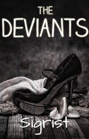 The Deviants by sigrist
