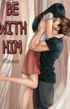 [Fictional Girl] [ Jung Kookie ] Be with him by huna392