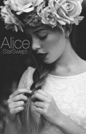Alice (#Wattys2017) by -starswept-