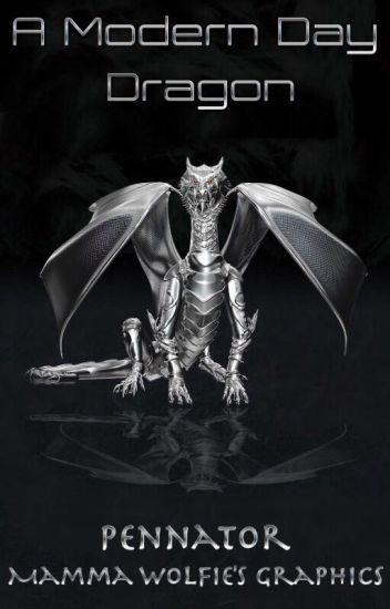 A Modern Day Dragon