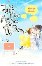 Tịch thiếu phúc hắc bá sủng vợ - Nhất Dạ Chi Linh by huyenntrangg28