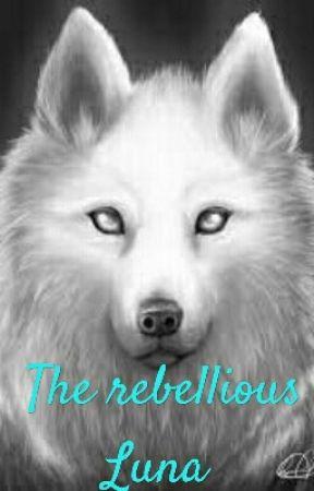 The rebellious Luna by MysticalWordsSA