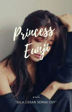 Princess Eunji <TAMAT> PRIVATE by TenwithCarlie