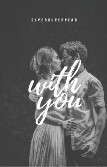 With You |COMPLETED