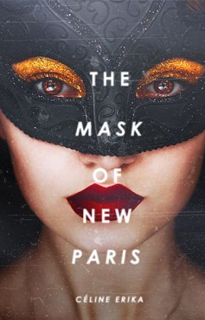 The Mask of  New Paris by willowwhisps