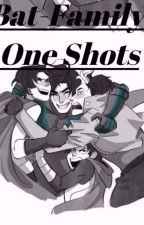 Bat-Family and Bat-Mom-One Shots by FireInTheWriter