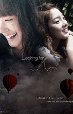 Đọc truyện [Longfic] ~ Looking for Angels ~ TaeNy