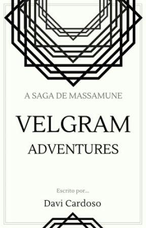 Velgram Adventures  a saga de massamune by DaviCardoso7