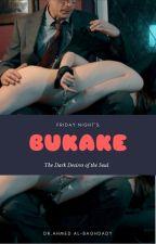 Friday Night Bukake by AhmedAlbaghdady1