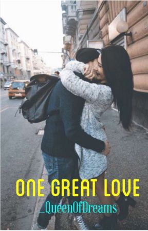 One Great Love by _QueenOfDreams