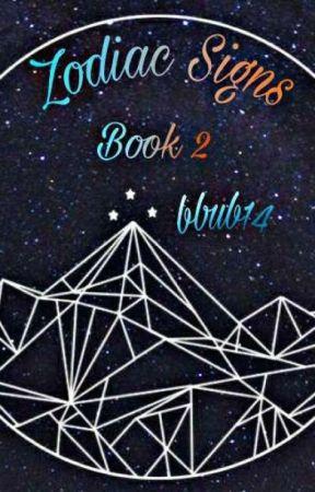 Zodiac Signs (Book 2) - As Gods/Goddess - Wattpad