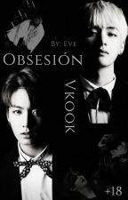 Obsesion ~ VKook [+18]  by OfficialEveArt