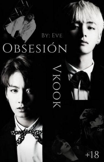 Obsesion ~ VKook [+18]