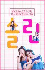 [SERIES DRABBLE] #HappySeulReneDay by SeulReneluv