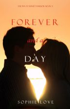 Forever and a Day (The Inn at Sunset Harbor-Book 5) by sophielove_author