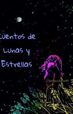 Cuentos de Lunas y Estrellas by Destructora05