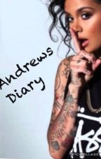 Andrews Diary by oldaccount__456