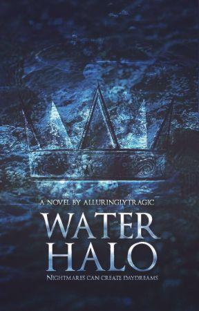 Water Halo by KittyOnKeyboard