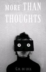 More Than Thoughts by GMdeluca