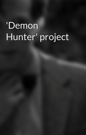 'Demon Hunter' project (working title) by BoysInBooksRBetter13