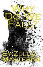 Why Do We Fall? (Blake Belladonna X Male Batman Reader) by ZeldaMaster64