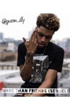More Than Friends |Sequel| (A Lucas Coly Story) by queen_illy