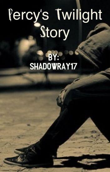 Percy's Twilight Story