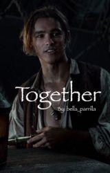 Together (Henry Turner) by bella_parrilla