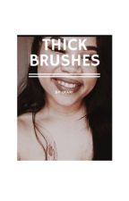 Thick Brushes | Z.M AU by BookOfBandz