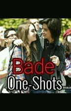 One-shots Bade by GabbyGillian