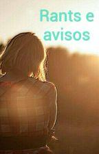 Alguns avisinhos/Rants  by LarissaGomesSantos