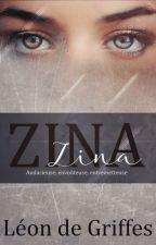 Zina - Audacieuse, envoûteuse, entremetteuse by LeonDeGriffes